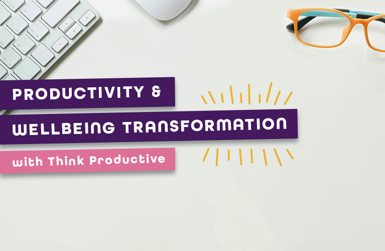 Productivity & Wellbeing Transformation